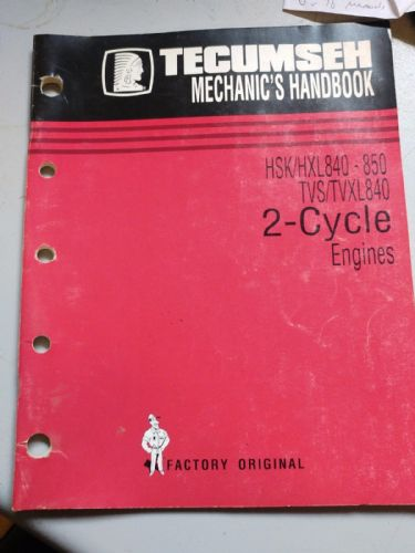 Tecumseh TVS/TVXL840 HSK/HXL840-850 2 cycle engines manual